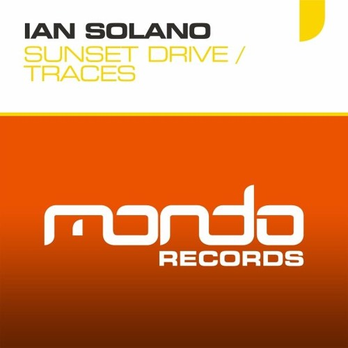 Ian Solano - Traces [Mondo Records]