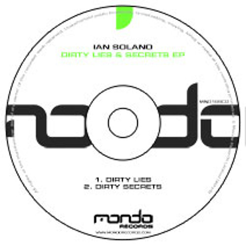 Ian Solano - Dirty Secrets (Original Mix) [MONDO]